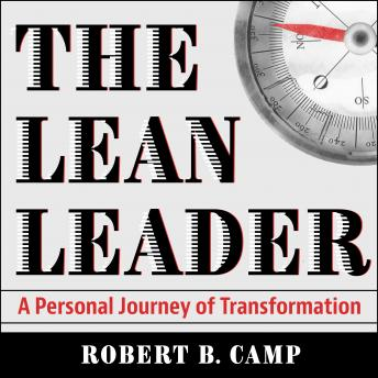 The Lean Leader: A Personal Journey of Transformation