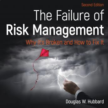 Download Failure of Risk Management: Why It's Broken and How to Fix It 2nd Edition by Douglas W. Hubbard