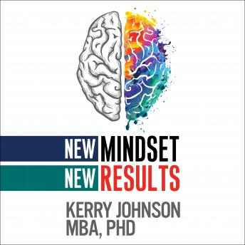 New Mindset, New Results