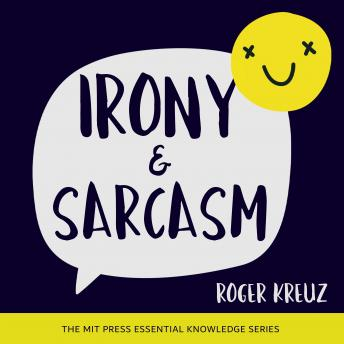 Irony and Sarcasm