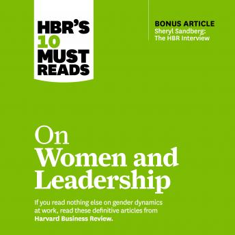 HBR's 10 Must Reads on Women and Leadership