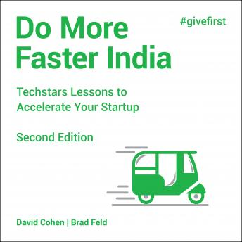 Do More Faster India: Techstars Lessons to Accelerate Your Startup, 2nd Edition
