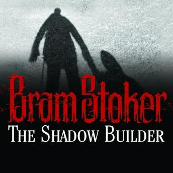 Shadow Builder, Bram Stoker