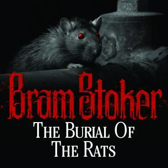 Burial of the Rats, Bram Stoker