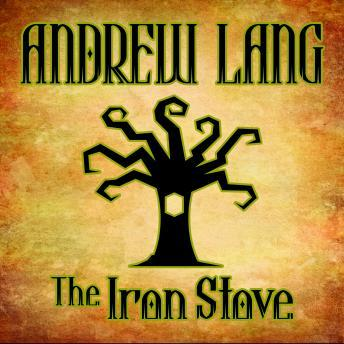 Iron Stove, Andrew Lang