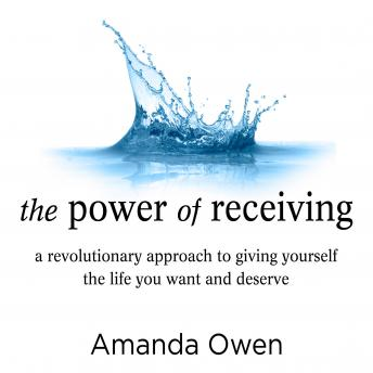 Power of Receiving: Inside the Science of Extraordinary Athletic Performance, Amanda Owen