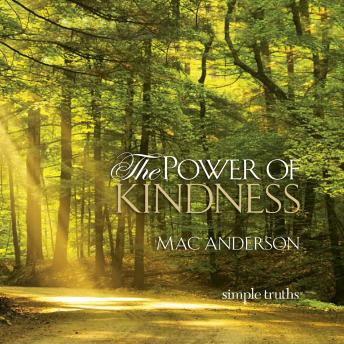Power of Kindness, Mac Anderson
