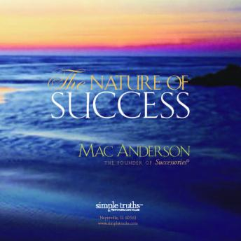 Nature of Success, Mac Anderson
