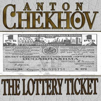 the lottery ticket anton chekhov sparknotes