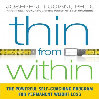 Thin From Within: The Powerful Self-Coaching Program for Permanent Weight Loss details
