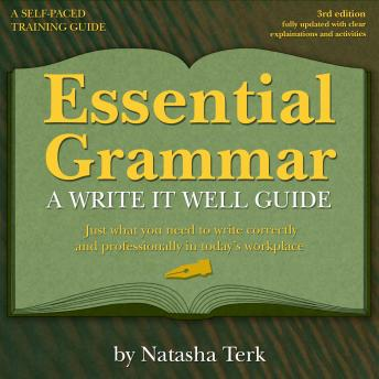 Essential Grammar: A Write It Well Guide 3rd Revised edition