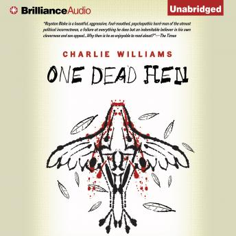 One Dead Hen, Charlie Williams