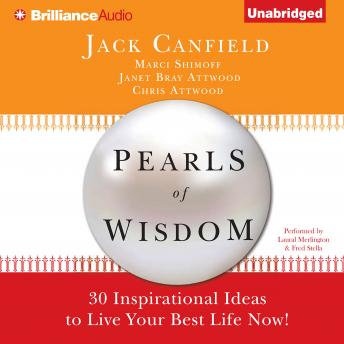 Pearls of Wisdom, Chris Attwood, Janet Bray Attwood, Marci Shimoff, Jack Canfield