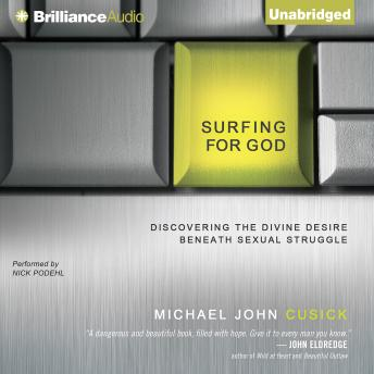 Surfing for God, Michael John Cusick