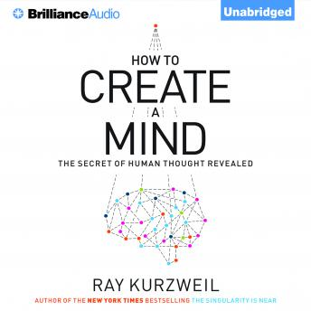 Download How to Create a Mind by Ray Kurzweil