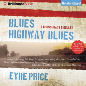 Blues Highway Blues, Eyre Price