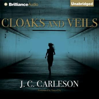 Cloaks and Veils, Audio book by J. C. Carleson