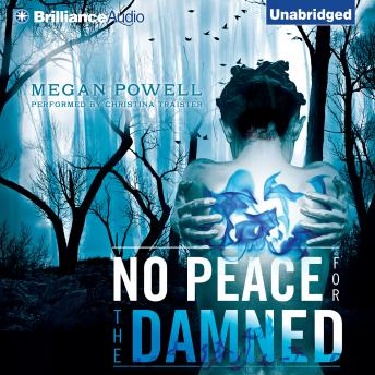 No Peace for  Damned, Megan Powell