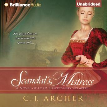 Scandal's Mistress, C. J. Archer