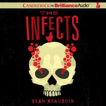 Infects, Sean Beaudoin