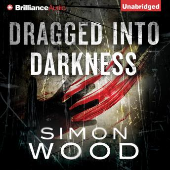 Dragged into Darkness, Simon Wood