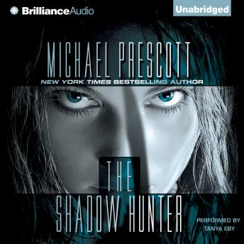 Shadow Hunter, Michael Prescott