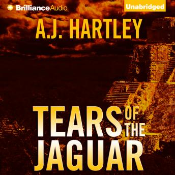 Tears of  Jaguar, A. J. Hartley