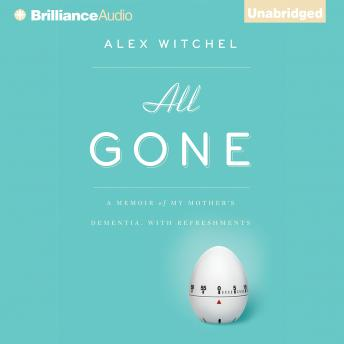 All Gone, Alex Witchel