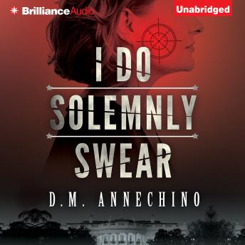 I Do Solemnly Swear, D. M. Annechino