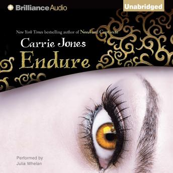 Endure, Carrie Jones