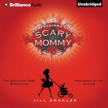 Confessions of a Scary Mommy, Jill Smokler