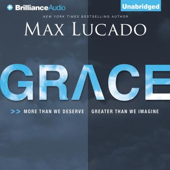 Grace, Max Lucado