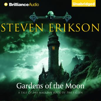 Gardens of the Moon, Steven Erikson