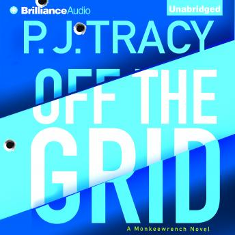 Off the Grid, P. J. Tracy