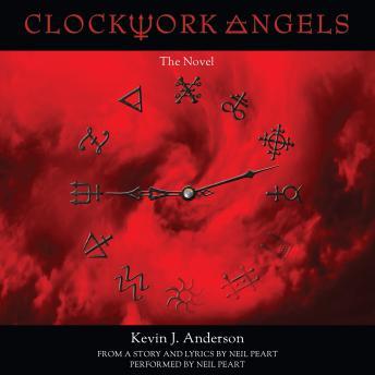 Clockwork Angels: The Novel details