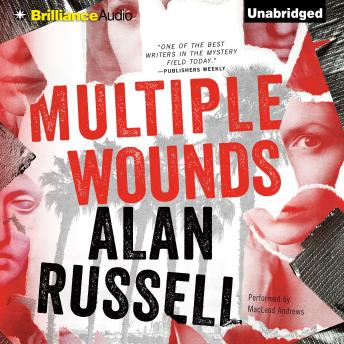 Multiple Wounds, Alan Russell