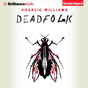 Deadfolk, Charlie Williams