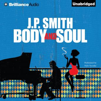 Body and Soul, J. P. Smith
