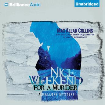 Nice Weekend for a Murder, Max Allan Collins