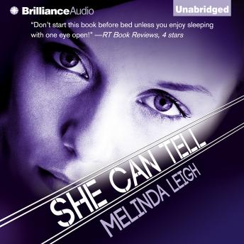 She Can Tell, Melinda Leigh
