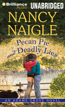 Pecan Pie and Deadly Lies, Nancy Naigle