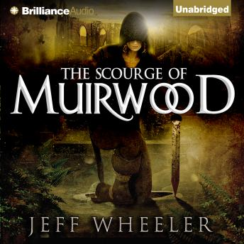 Scourge of Muirwood, Jeff Wheeler