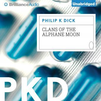 Clans of the Alphane Moon, Philip K. Dick