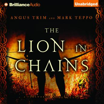 Lion in Chains, Angus Trim, Mark Teppo