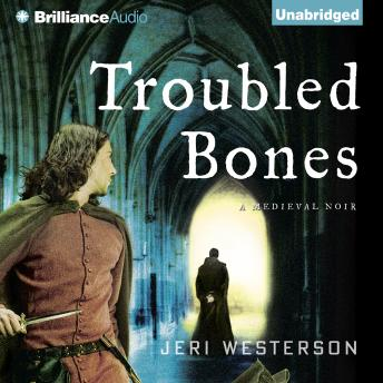 Troubled Bones, Jeri Westerson