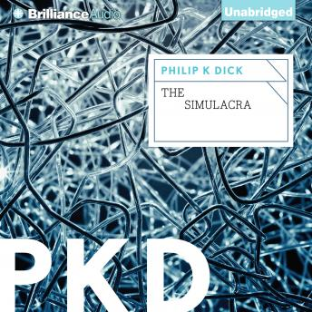 Simulacra, Philip K. Dick