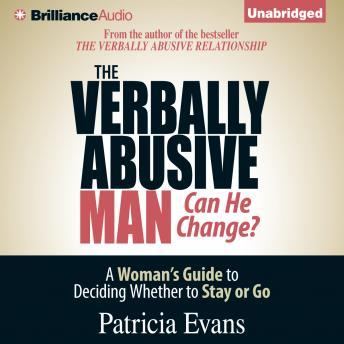 Download Verbally Abusive Man, Can He Change?: A Woman's Guide to Deciding Whether to Stay or Go by Patricia Evans