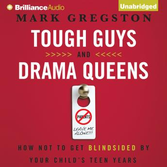 Tough Guys and Drama Queens, Mark L. Gregston