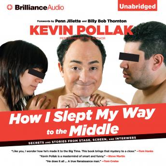 How I Slept My Way to the Middle, Kevin Pollak