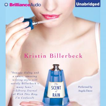 Scent of Rain, Kristin Billerbeck